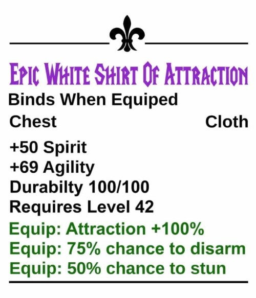 Epic White Shirt Of Attraction Póló - Ha World of Warcraft rajongó ezeket a pólókat tuti imádni fogod!