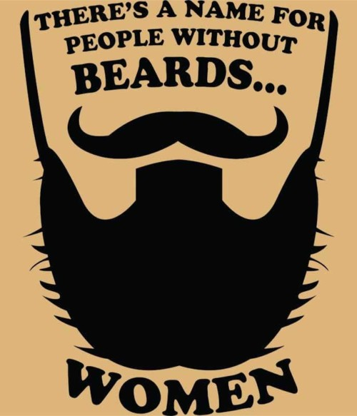 Men Without Beards Are Women