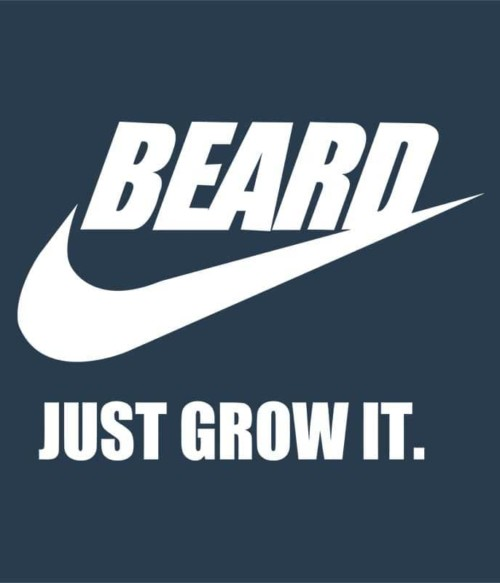Beard Just Grow It