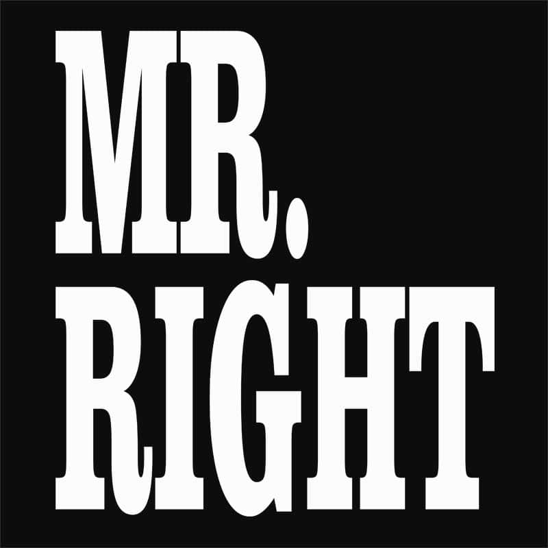 Right Couple – Mr Right Póló - Ha Couple rajongó ezeket a pólókat tuti imádni fogod!