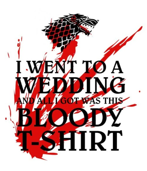 I went to a bloody wedding
