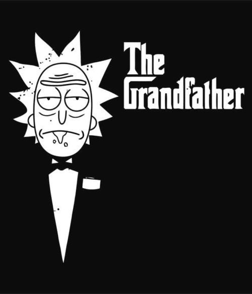 The grandfather Rick and Morty Póló - Ha Rick and Morty rajongó ezeket a pólókat tuti imádni fogod!