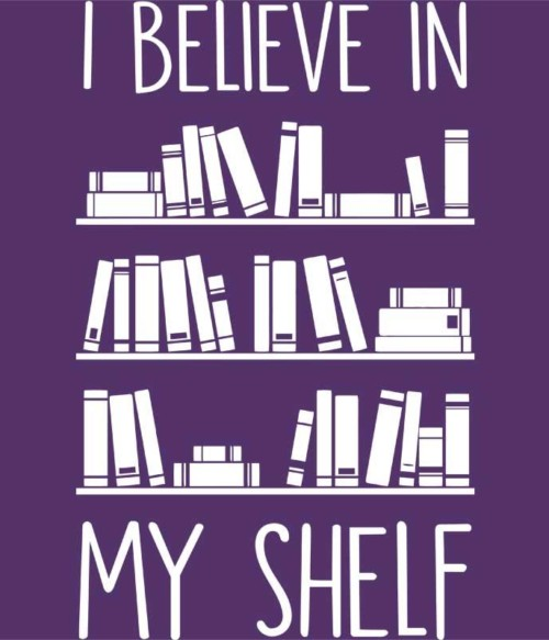 Believe in My Shelf