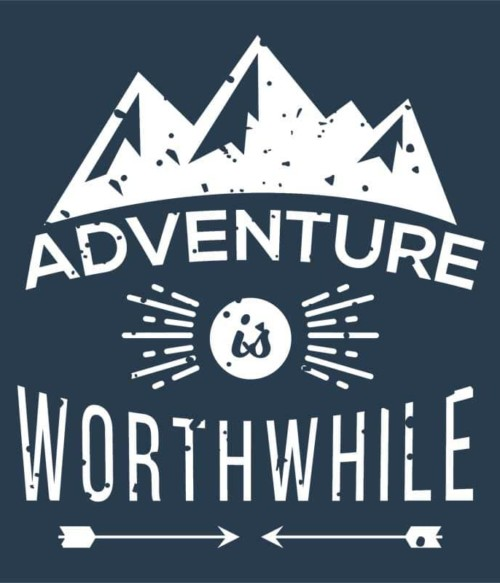 Adventure is worthwile