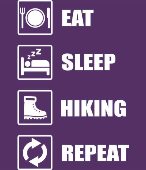 Eat sleep hiking