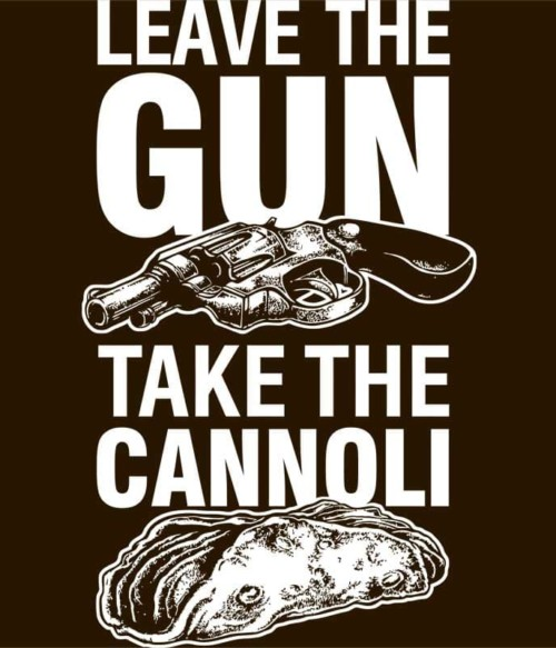 Leave the Gun, take the Canolli