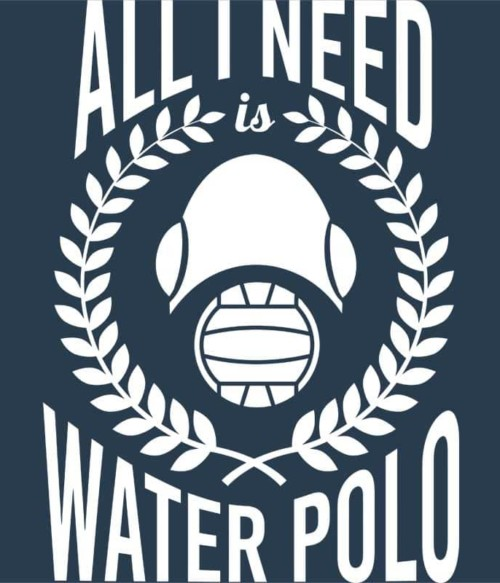 All I need is water polo