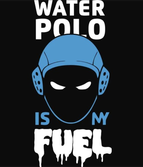 Water polo is my fuel