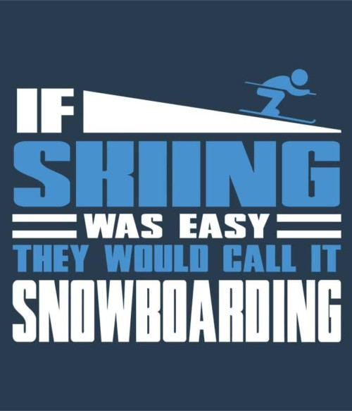 If Skiing was easy
