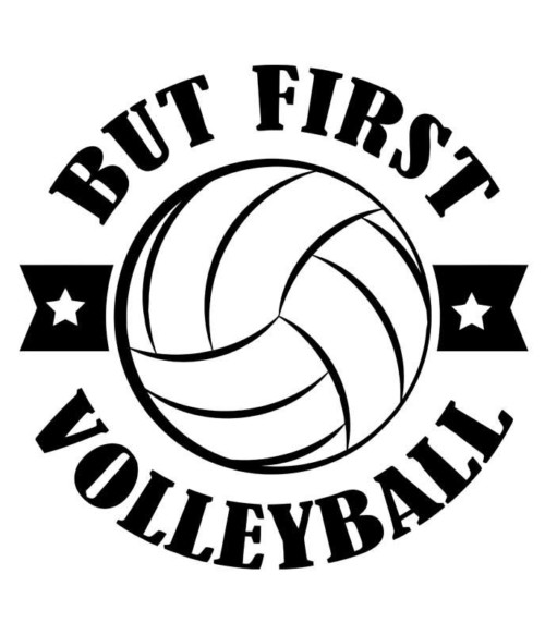 But first volleyball