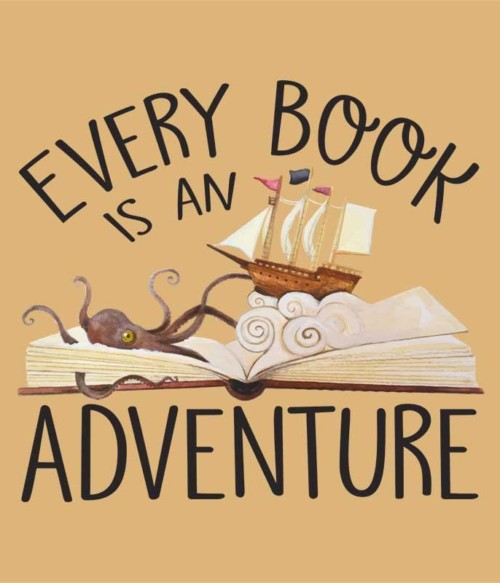 Every Book is an Adventure