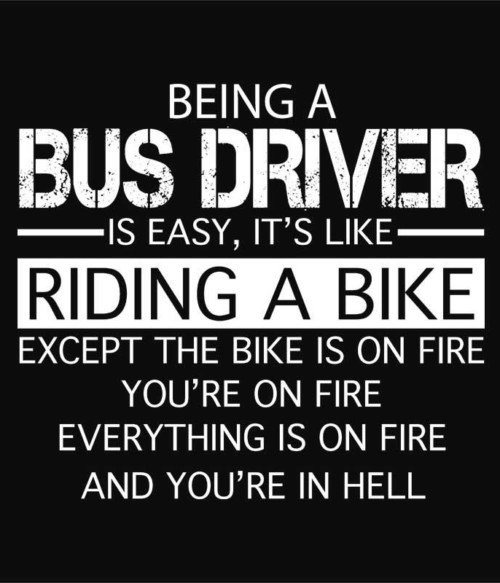 Being a Bus Driver